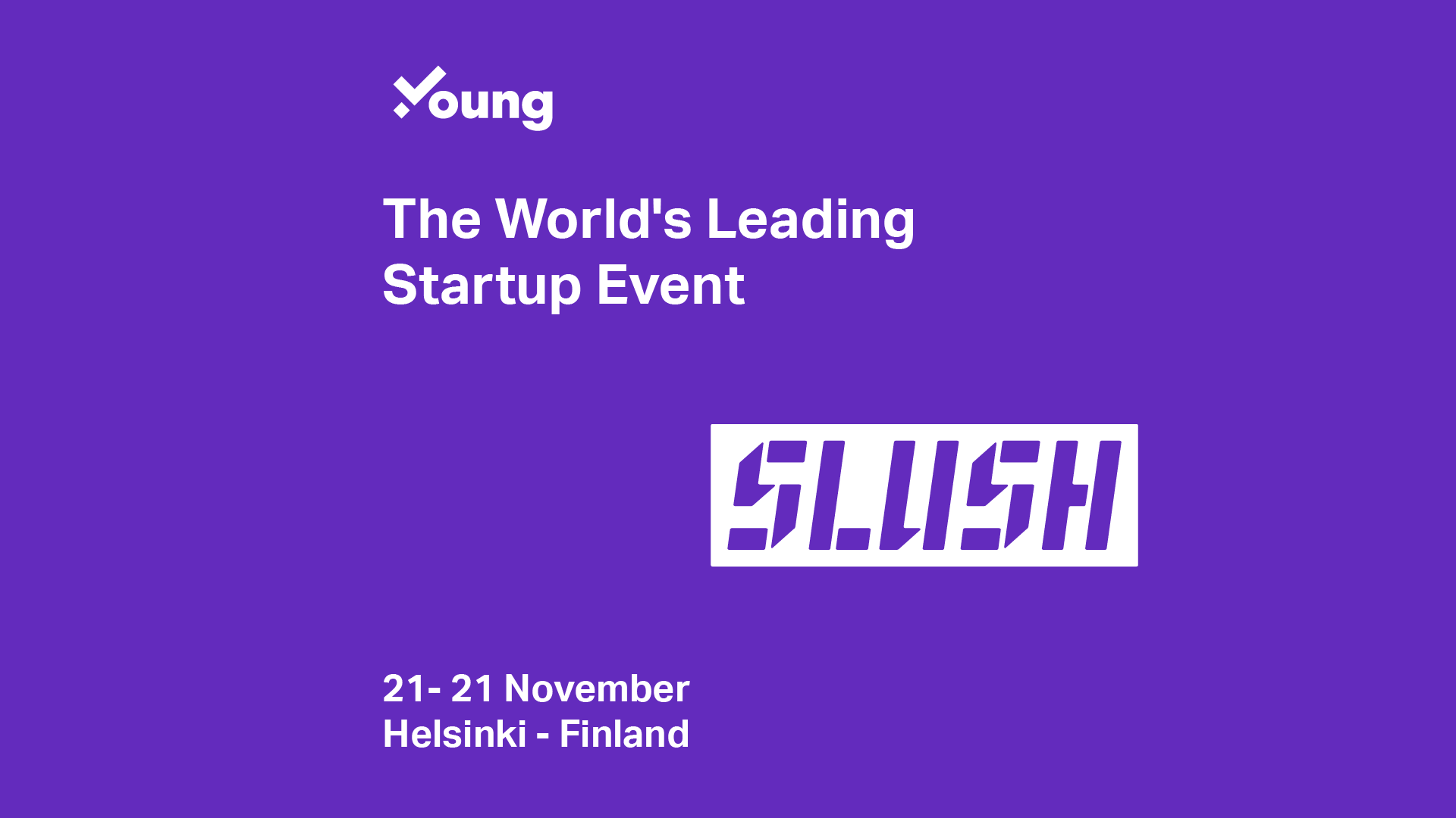 Young Platform was selected for Slush Helsinki