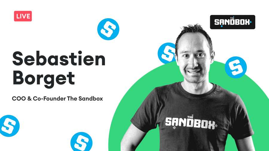 Exclusive Interview with Sebastién Borget, The Sandbox Co-Founder